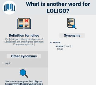 loligo, synonym loligo, another word for loligo, words like loligo, thesaurus loligo
