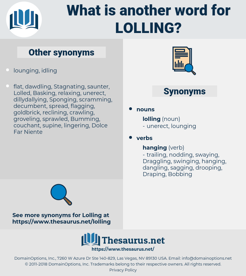 lolling, synonym lolling, another word for lolling, words like lolling, thesaurus lolling