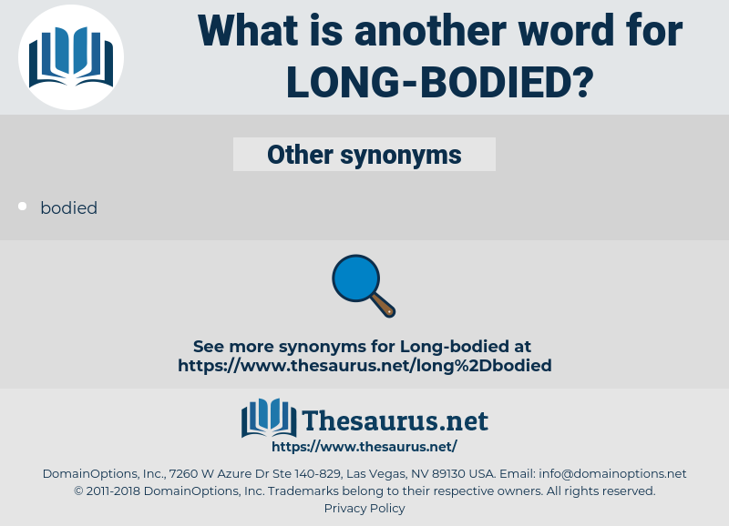 long-bodied, synonym long-bodied, another word for long-bodied, words like long-bodied, thesaurus long-bodied