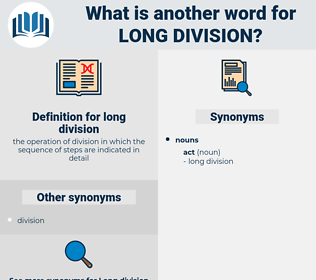 long division, synonym long division, another word for long division, words like long division, thesaurus long division