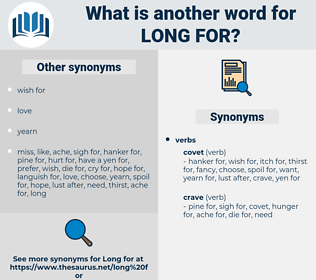 long for, synonym long for, another word for long for, words like long for, thesaurus long for