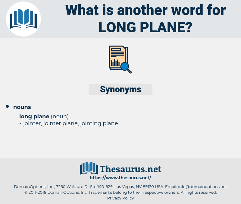 long plane, synonym long plane, another word for long plane, words like long plane, thesaurus long plane