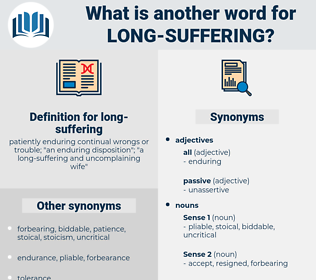long suffering, synonym long suffering, another word for long suffering, words like long suffering, thesaurus long suffering