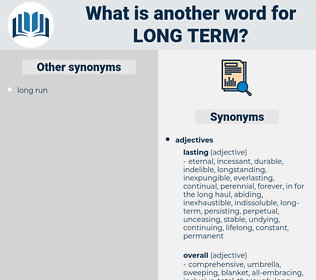 long-term, synonym long-term, another word for long-term, words like long-term, thesaurus long-term