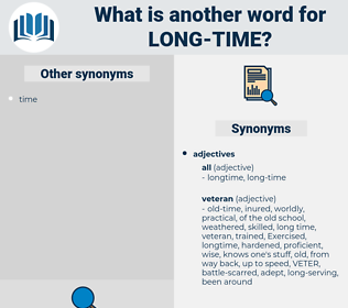 long time, synonym long time, another word for long time, words like long time, thesaurus long time