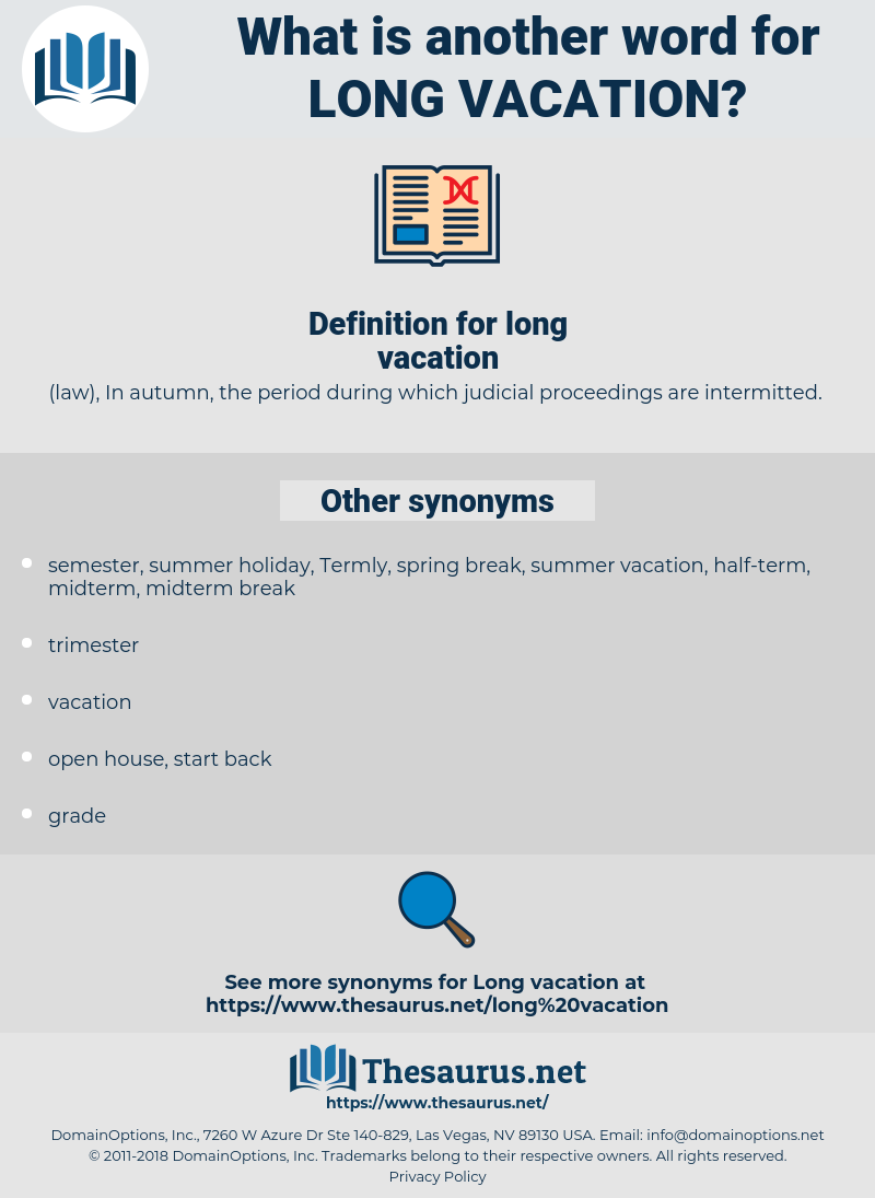 Synonyms for LONG VACATION - Thesaurus.net