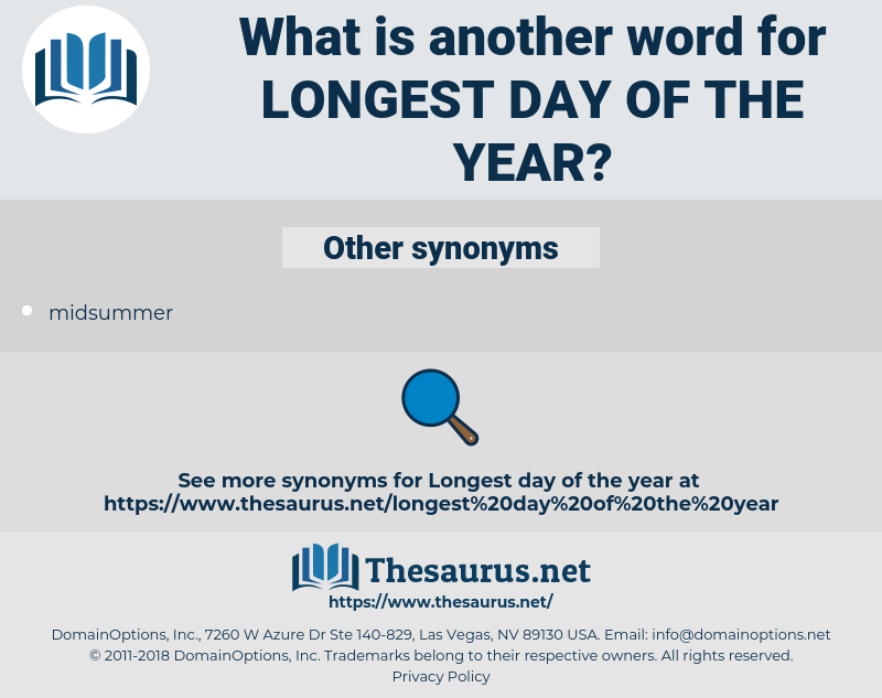 longest day of the year, synonym longest day of the year, another word for longest day of the year, words like longest day of the year, thesaurus longest day of the year