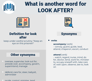 look after, synonym look after, another word for look after, words like look after, thesaurus look after