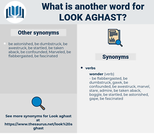 look aghast, synonym look aghast, another word for look aghast, words like look aghast, thesaurus look aghast