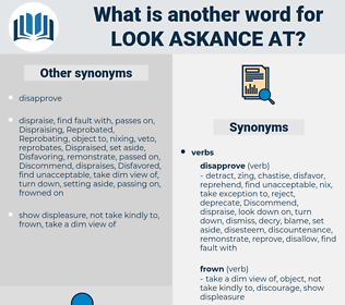 look askance at, synonym look askance at, another word for look askance at, words like look askance at, thesaurus look askance at