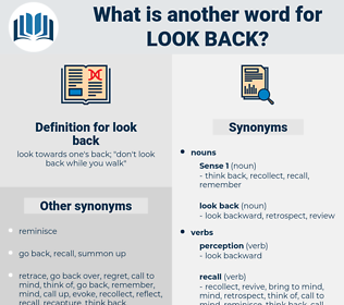 look back, synonym look back, another word for look back, words like look back, thesaurus look back