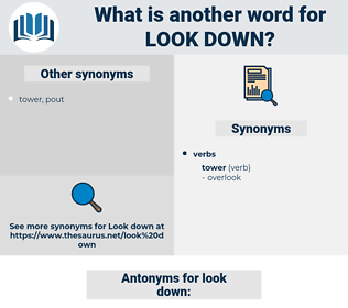 look down, synonym look down, another word for look down, words like look down, thesaurus look down