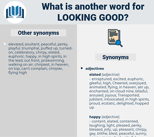 looking good, synonym looking good, another word for looking good, words like looking good, thesaurus looking good