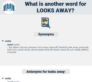 looks away, synonym looks away, another word for looks away, words like looks away, thesaurus looks away