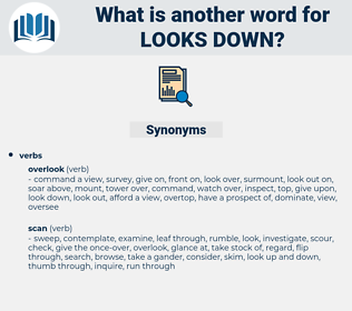 looks down, synonym looks down, another word for looks down, words like looks down, thesaurus looks down