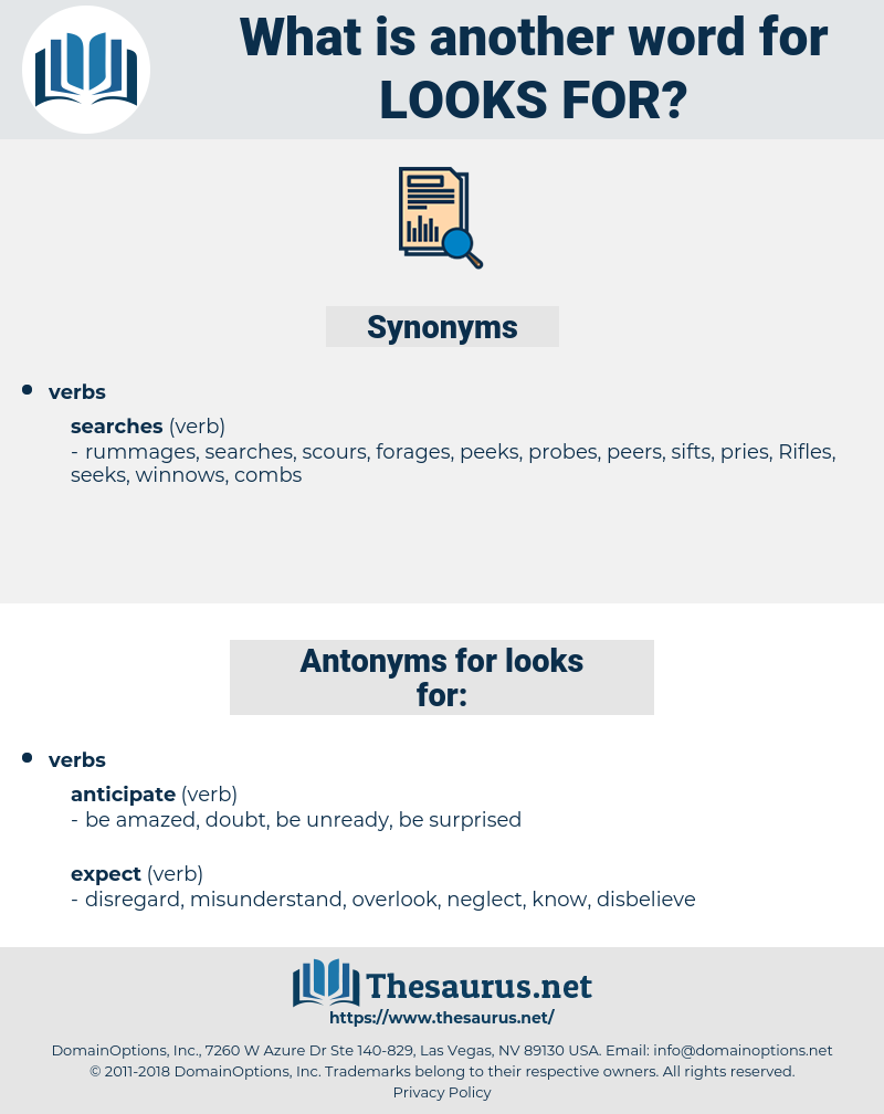 looks for, synonym looks for, another word for looks for, words like looks for, thesaurus looks for