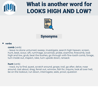 looks high and low, synonym looks high and low, another word for looks high and low, words like looks high and low, thesaurus looks high and low