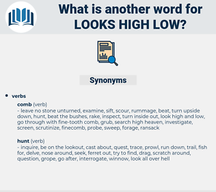 looks high low, synonym looks high low, another word for looks high low, words like looks high low, thesaurus looks high low