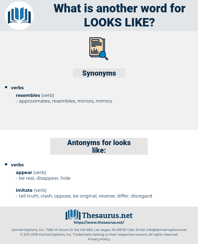 looks like, synonym looks like, another word for looks like, words like looks like, thesaurus looks like