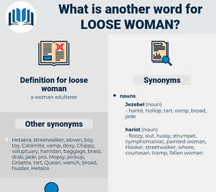 loose woman, synonym loose woman, another word for loose woman, words like loose woman, thesaurus loose woman