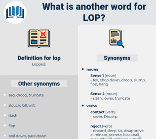 lop, synonym lop, another word for lop, words like lop, thesaurus lop