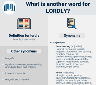 lordly, synonym lordly, another word for lordly, words like lordly, thesaurus lordly