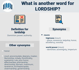 lordship, synonym lordship, another word for lordship, words like lordship, thesaurus lordship