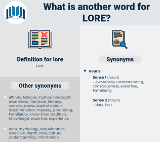 lore, synonym lore, another word for lore, words like lore, thesaurus lore