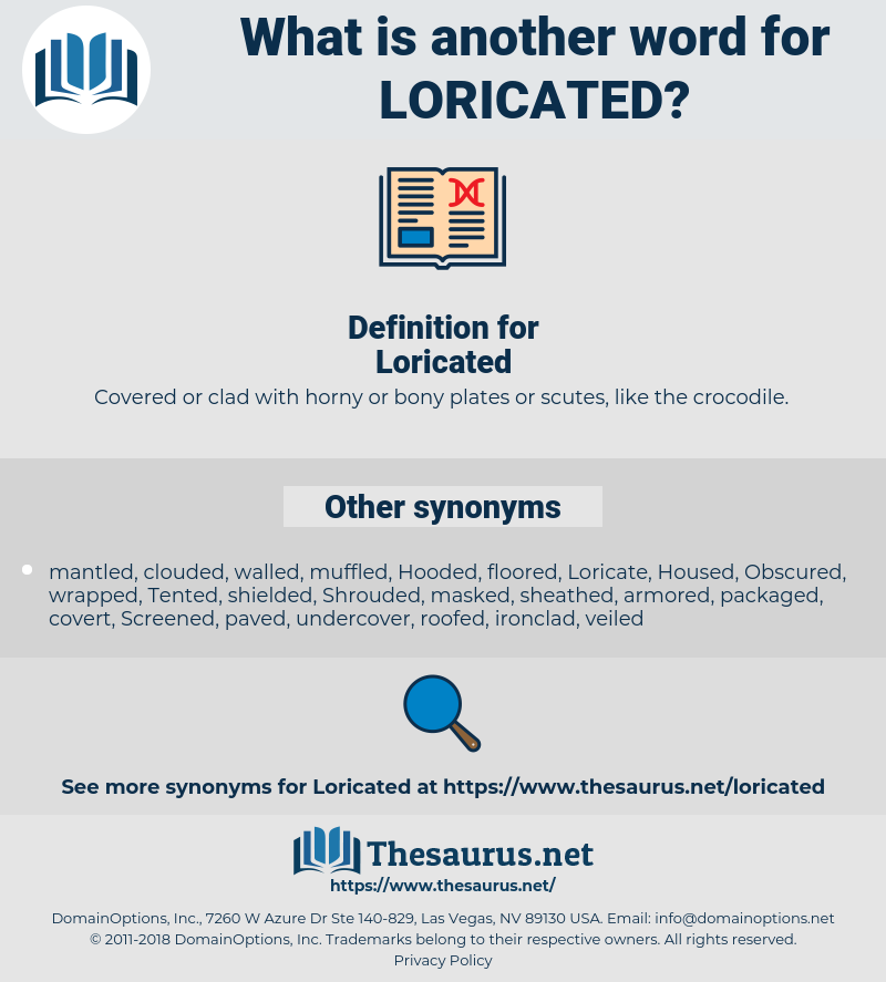 Loricated, synonym Loricated, another word for Loricated, words like Loricated, thesaurus Loricated