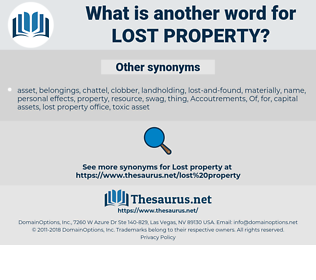 lost property, synonym lost property, another word for lost property, words like lost property, thesaurus lost property