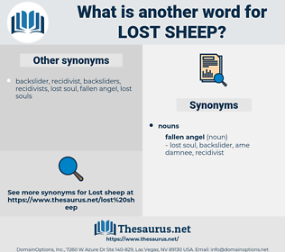 lost sheep, synonym lost sheep, another word for lost sheep, words like lost sheep, thesaurus lost sheep
