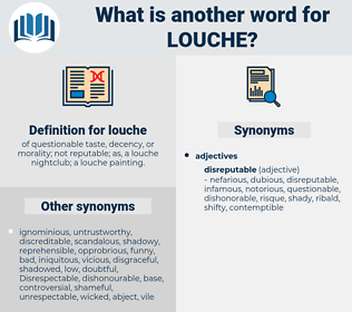 louche, synonym louche, another word for louche, words like louche, thesaurus louche