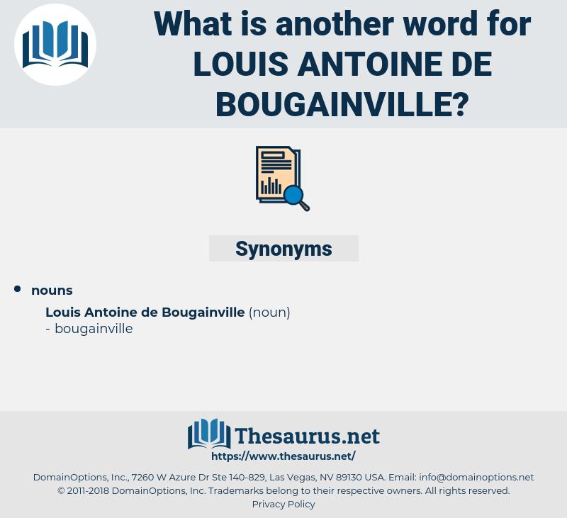 Louis Antoine De bougainville, synonym Louis Antoine De bougainville, another word for Louis Antoine De bougainville, words like Louis Antoine De bougainville, thesaurus Louis Antoine De bougainville
