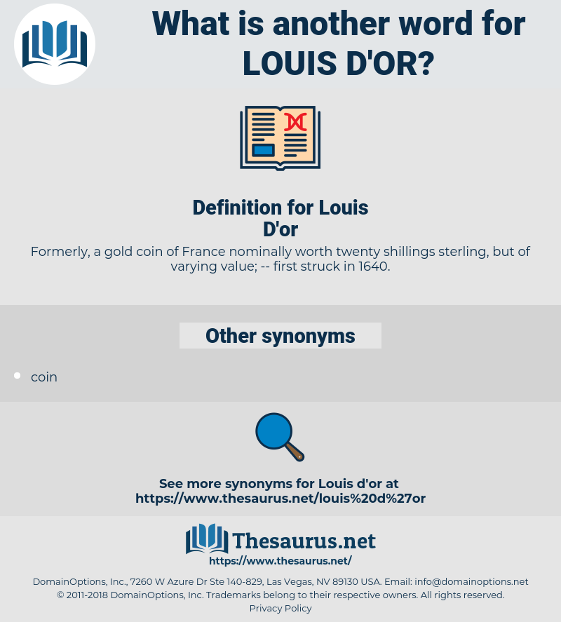 Louis D'or, synonym Louis D'or, another word for Louis D'or, words like Louis D'or, thesaurus Louis D'or