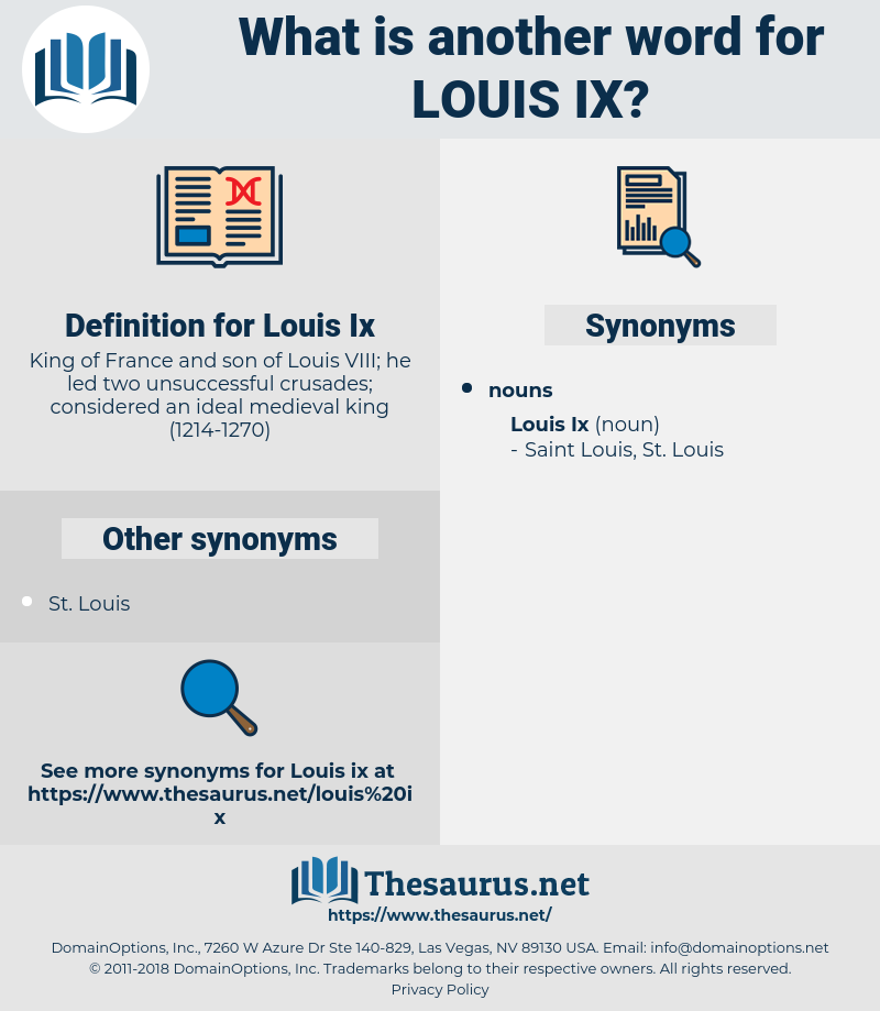 Louis Ix, synonym Louis Ix, another word for Louis Ix, words like Louis Ix, thesaurus Louis Ix