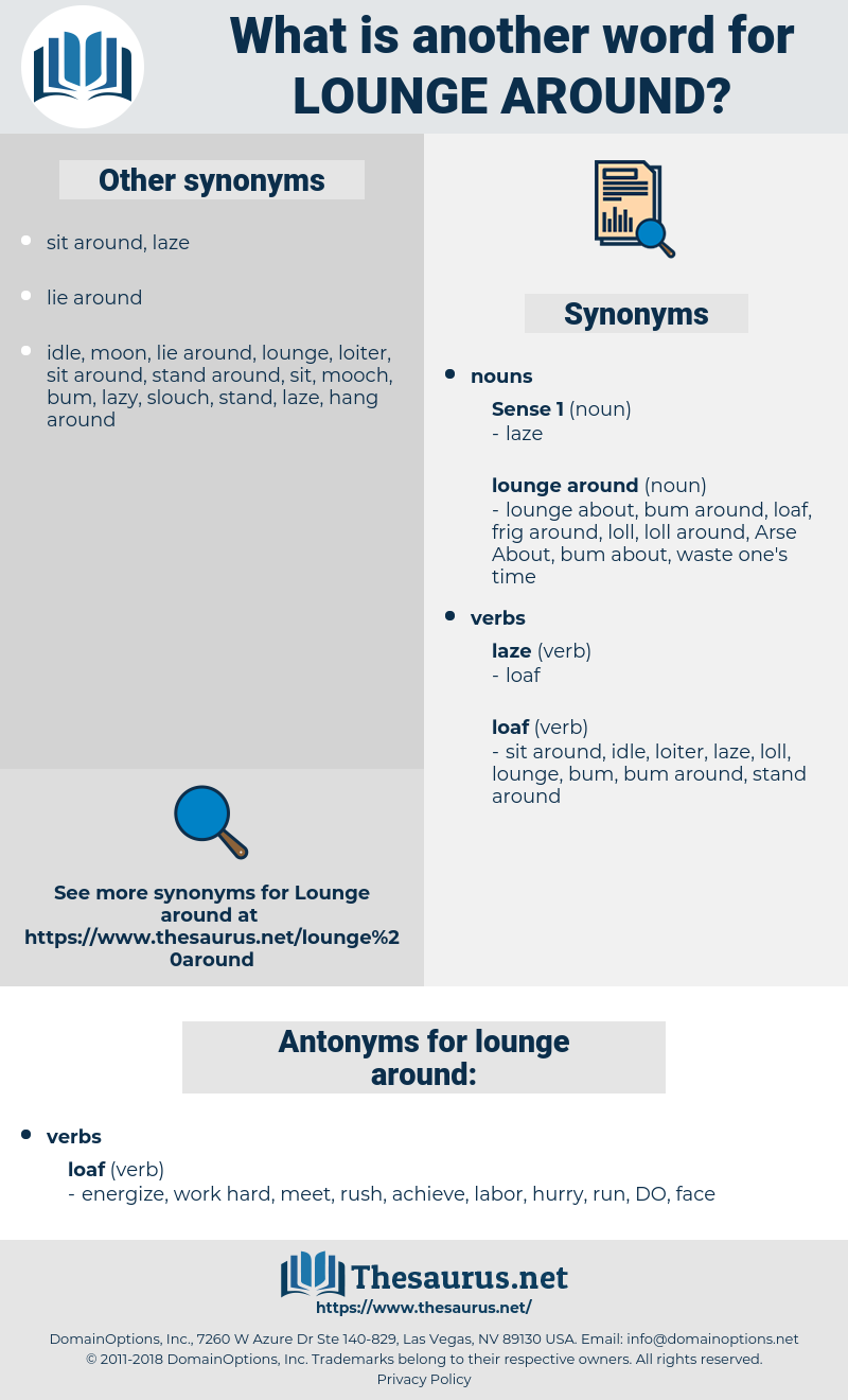 lounge around, synonym lounge around, another word for lounge around, words like lounge around, thesaurus lounge around