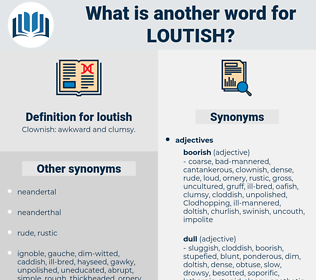 loutish, synonym loutish, another word for loutish, words like loutish, thesaurus loutish