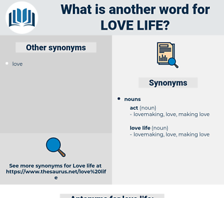 love life, synonym love life, another word for love life, words like love life, thesaurus love life