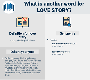love story, synonym love story, another word for love story, words like love story, thesaurus love story