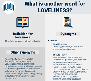 loveliness, synonym loveliness, another word for loveliness, words like loveliness, thesaurus loveliness