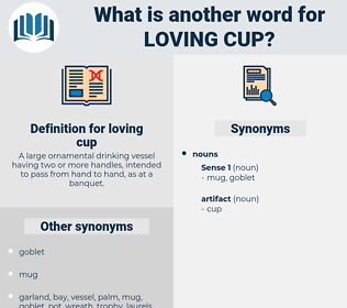 loving cup, synonym loving cup, another word for loving cup, words like loving cup, thesaurus loving cup