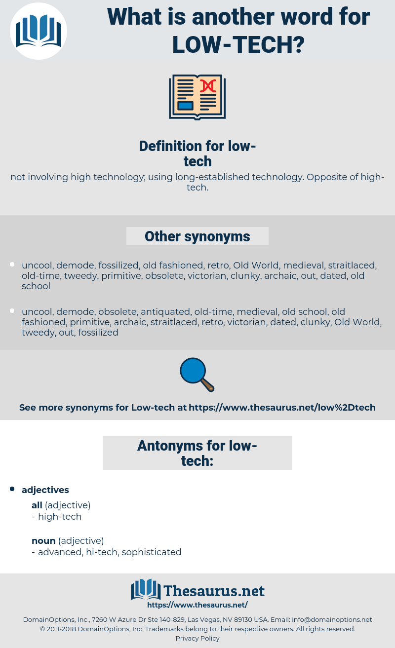 low-tech, synonym low-tech, another word for low-tech, words like low-tech, thesaurus low-tech