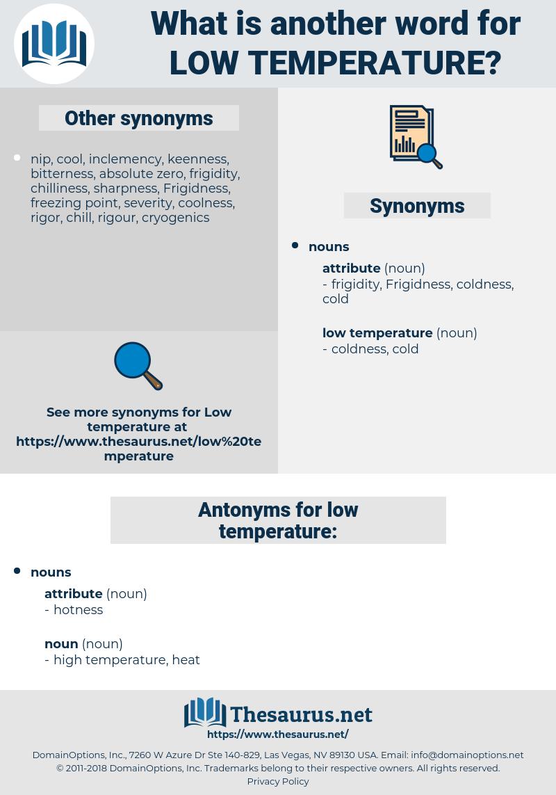 low temperature, synonym low temperature, another word for low temperature, words like low temperature, thesaurus low temperature
