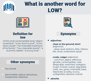 low, synonym low, another word for low, words like low, thesaurus low