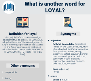 loyal, synonym loyal, another word for loyal, words like loyal, thesaurus loyal