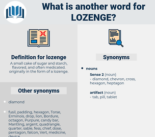 lozenge, synonym lozenge, another word for lozenge, words like lozenge, thesaurus lozenge
