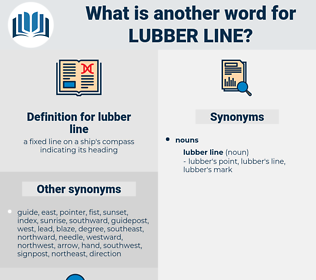 lubber line, synonym lubber line, another word for lubber line, words like lubber line, thesaurus lubber line