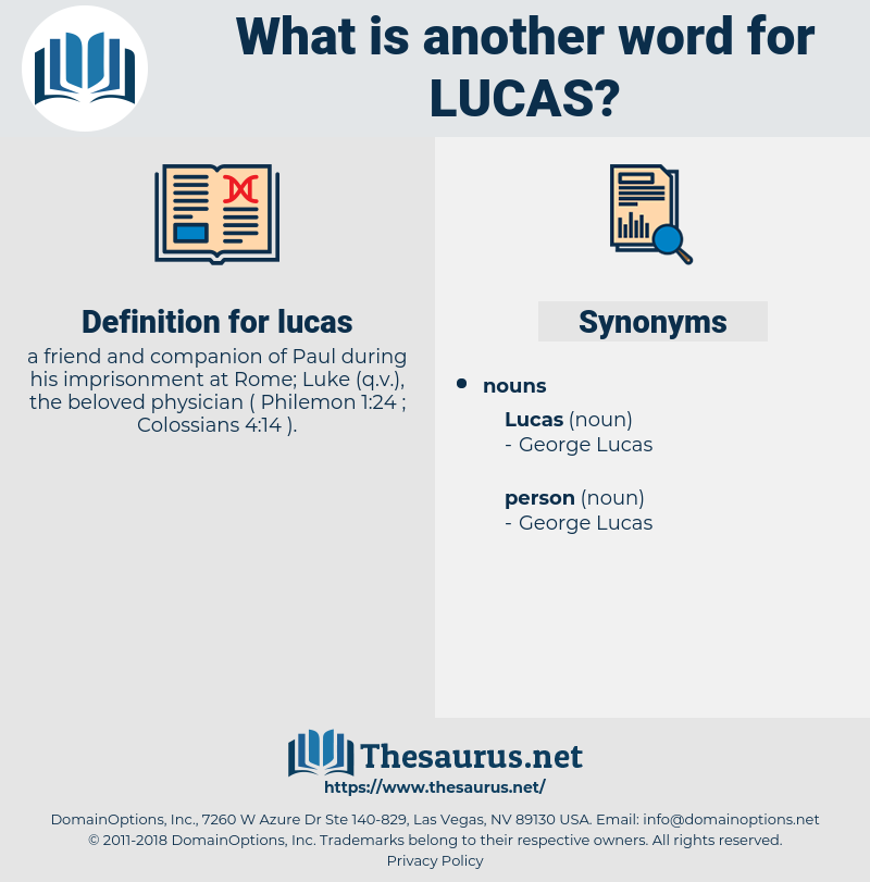 lucas, synonym lucas, another word for lucas, words like lucas, thesaurus lucas