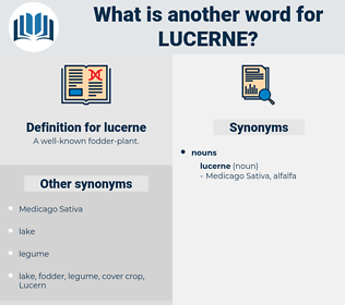 lucerne, synonym lucerne, another word for lucerne, words like lucerne, thesaurus lucerne