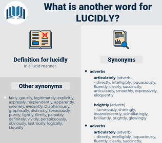 lucidly, synonym lucidly, another word for lucidly, words like lucidly, thesaurus lucidly